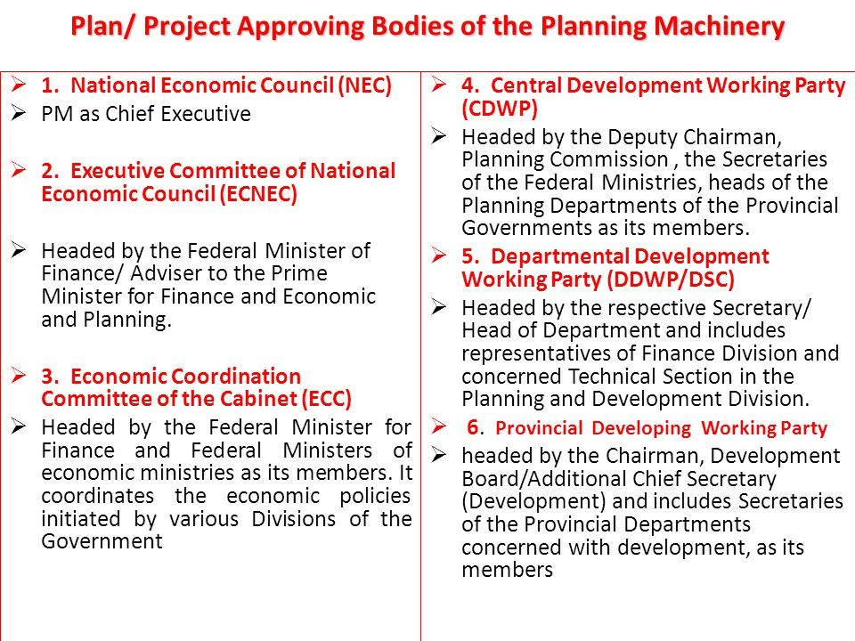 Plan/ Project Approving Bodies of the Planning Machinery