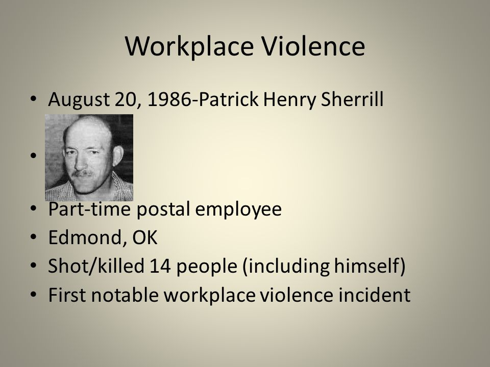 Workplace Violence August 20, 1986-Patrick Henry Sherrill
