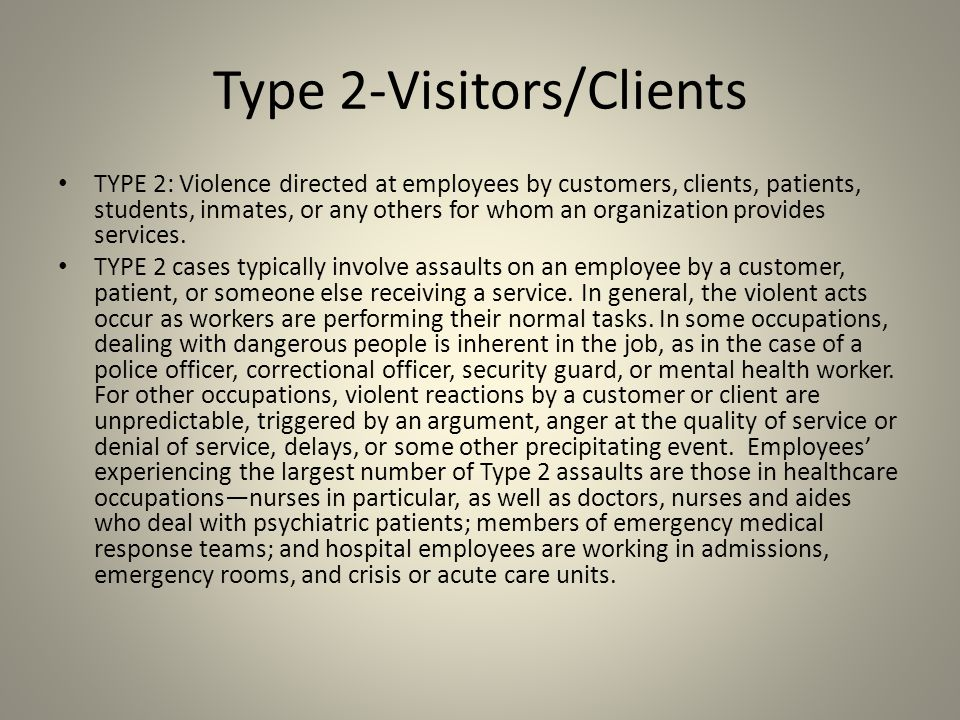 Type 2-Visitors/Clients
