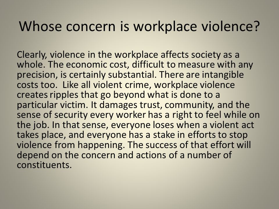 Whose concern is workplace violence