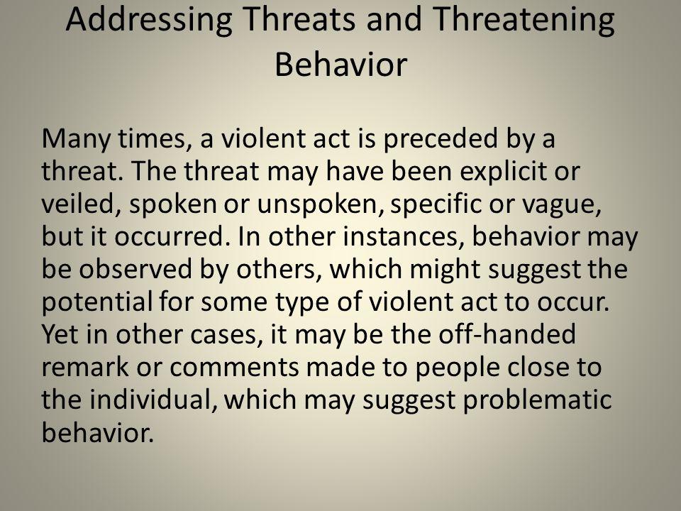 Addressing Threats and Threatening Behavior