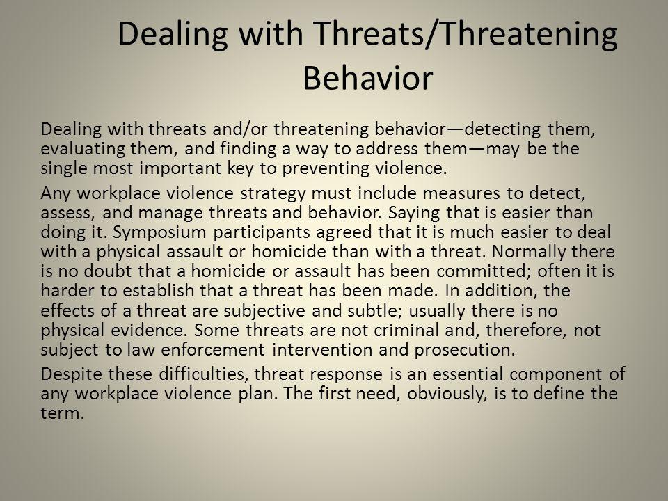 Dealing with Threats/Threatening Behavior