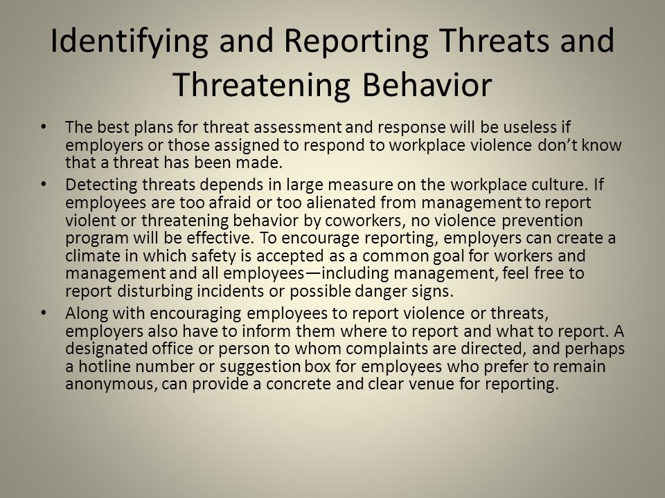 Identifying and Reporting Threats and Threatening Behavior
