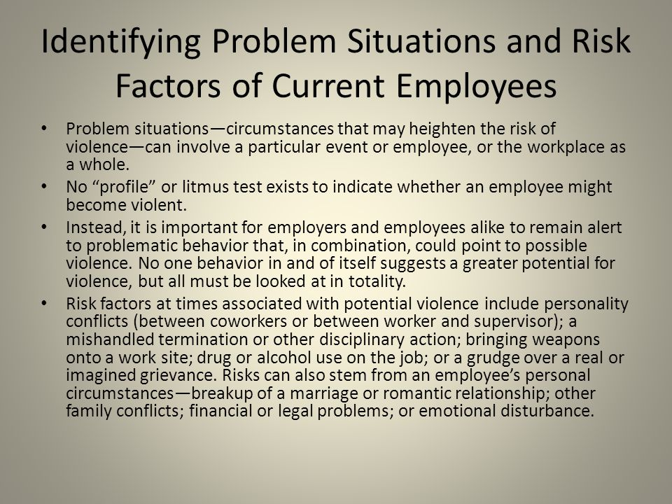 Identifying Problem Situations and Risk Factors of Current Employees