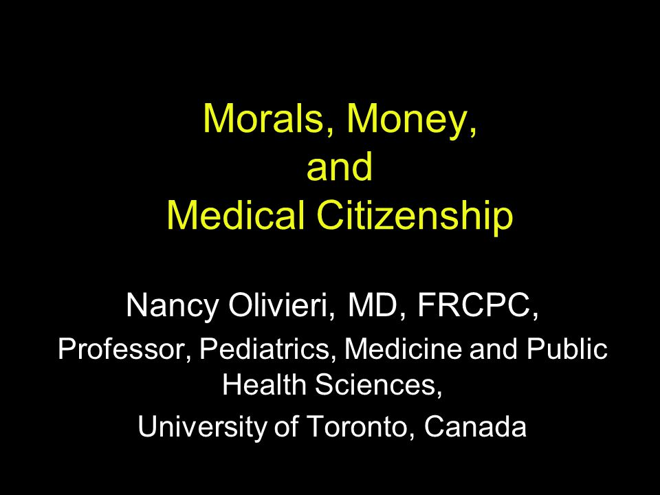 Morals, Money, and Medical Citizenship