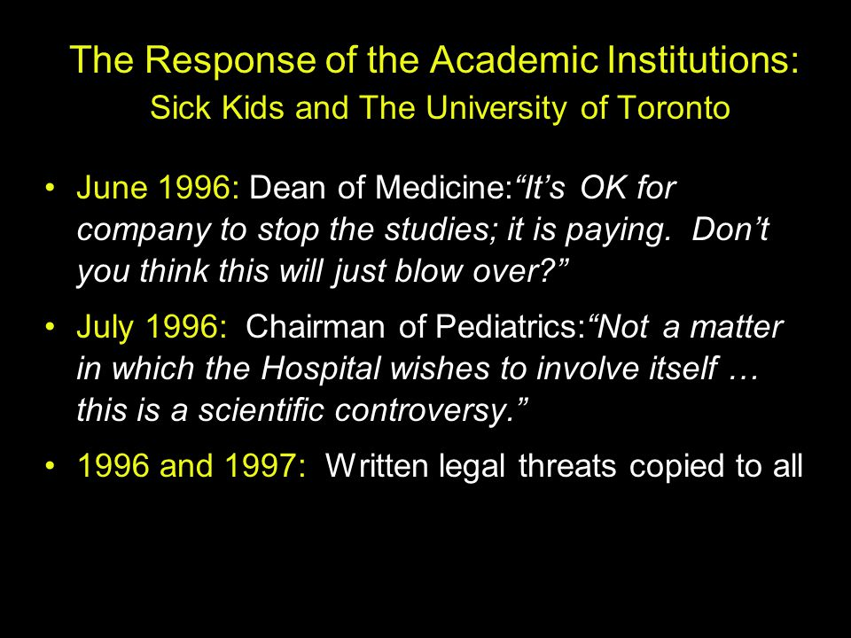 The Response of the Academic Institutions: Sick Kids and The University of Toronto