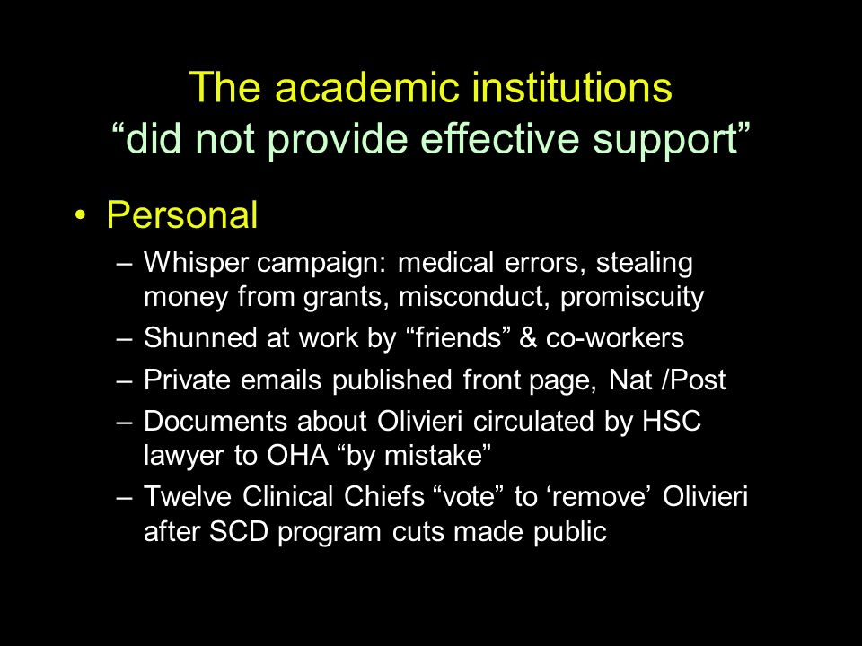 The academic institutions did not provide effective support