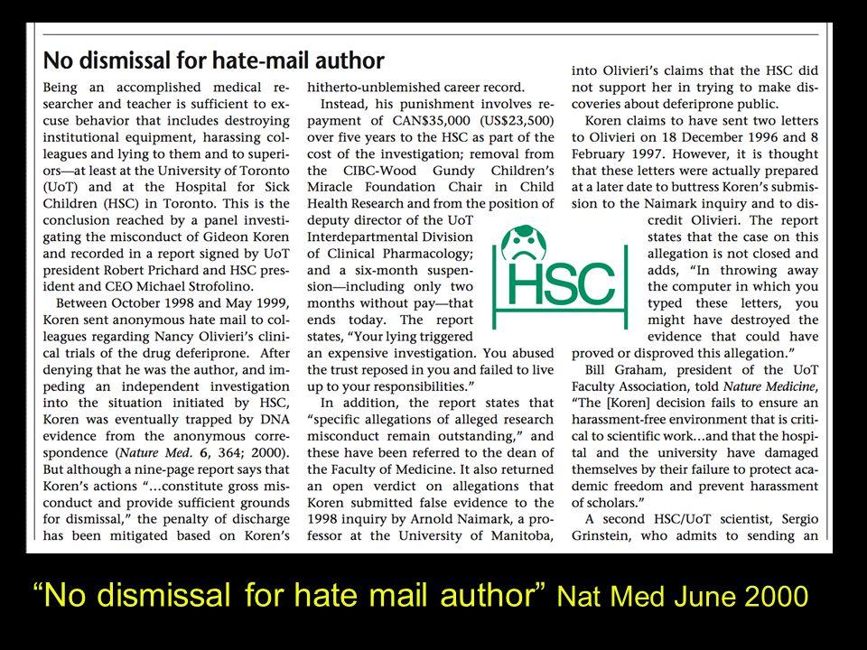 No dismissal for hate mail author Nat Med June 2000