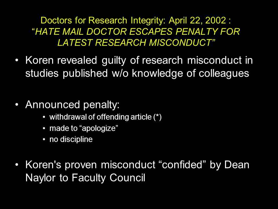 Koren s proven misconduct confided by Dean Naylor to Faculty Council