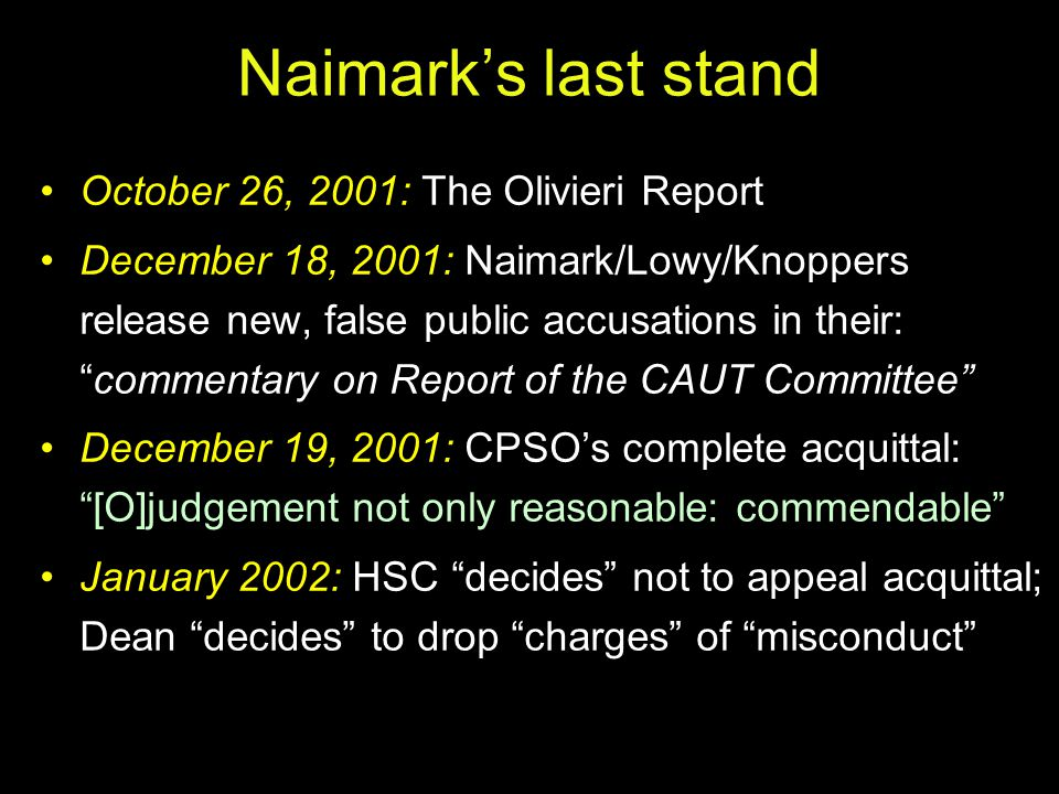Naimark's last stand October 26, 2001: The Olivieri Report