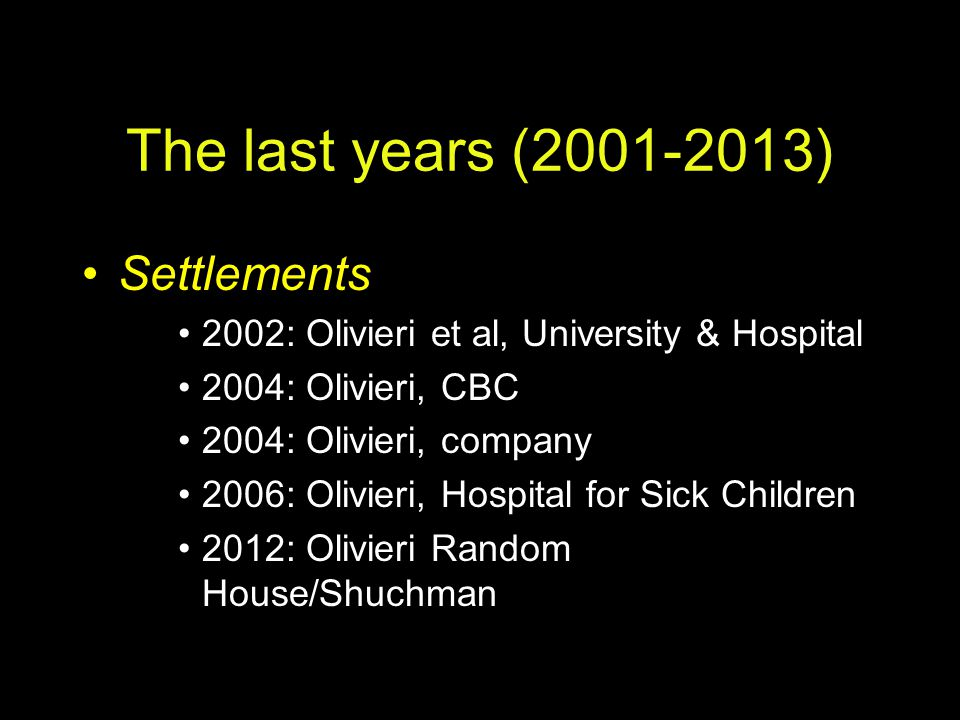 The last years (2001-2013) Settlements