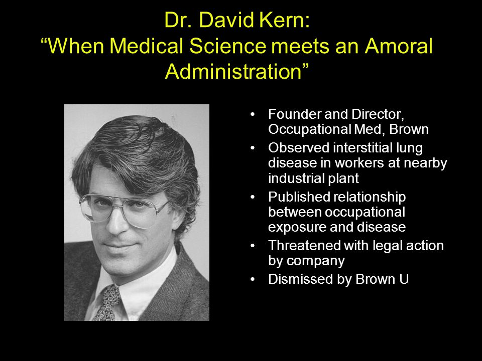 Dr. David Kern: When Medical Science meets an Amoral Administration