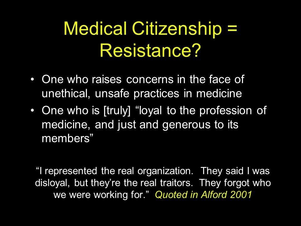 Medical Citizenship = Resistance
