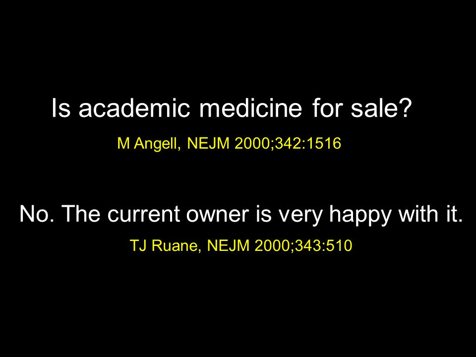 Is academic medicine for sale