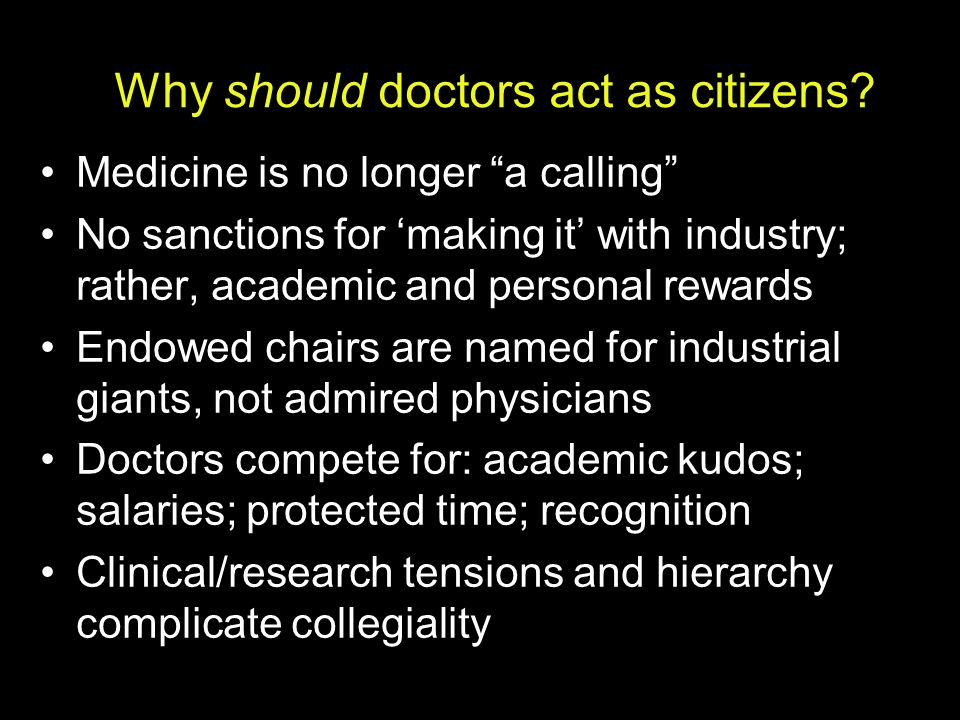 Why should doctors act as citizens