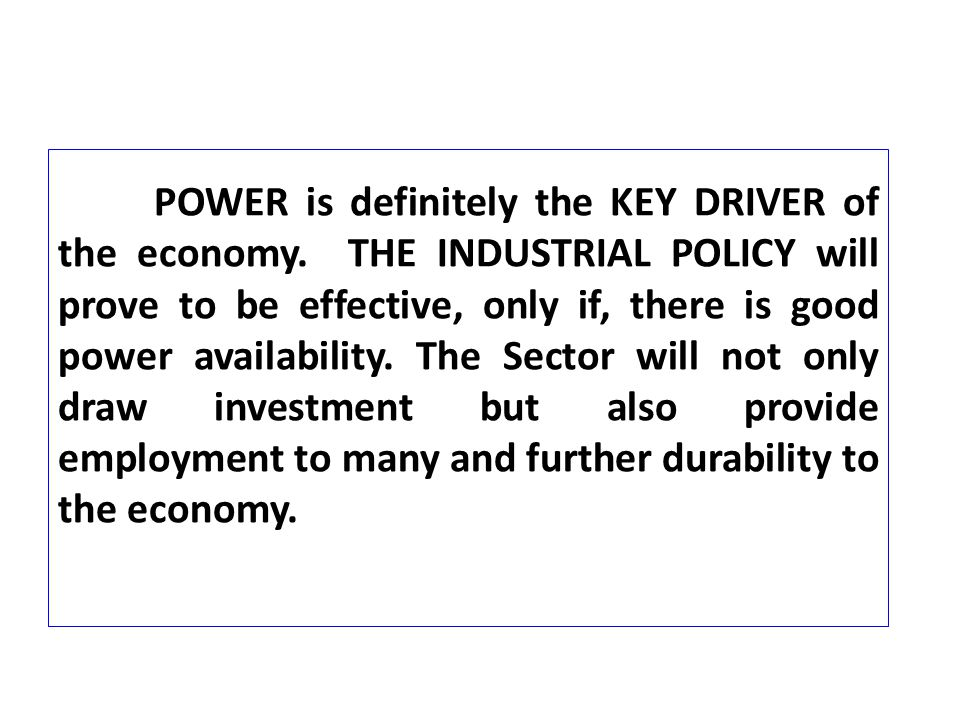 POWER is definitely the KEY DRIVER of the economy