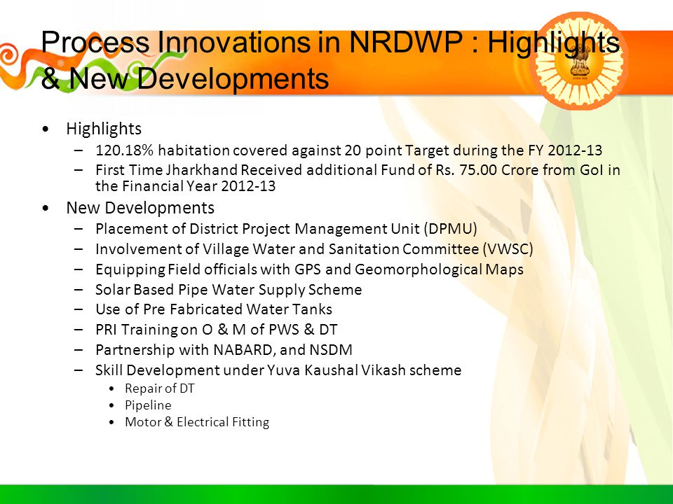 Process Innovations in NRDWP : Highlights & New Developments