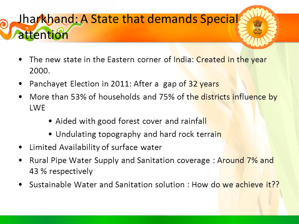 Jharkhand: A State that demands Special attention