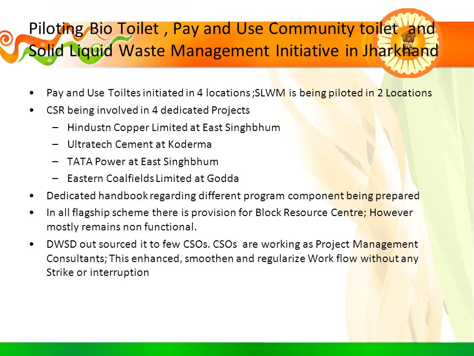 Piloting Bio Toilet , Pay and Use Community toilet and Solid Liquid Waste Management Initiative in Jharkhand