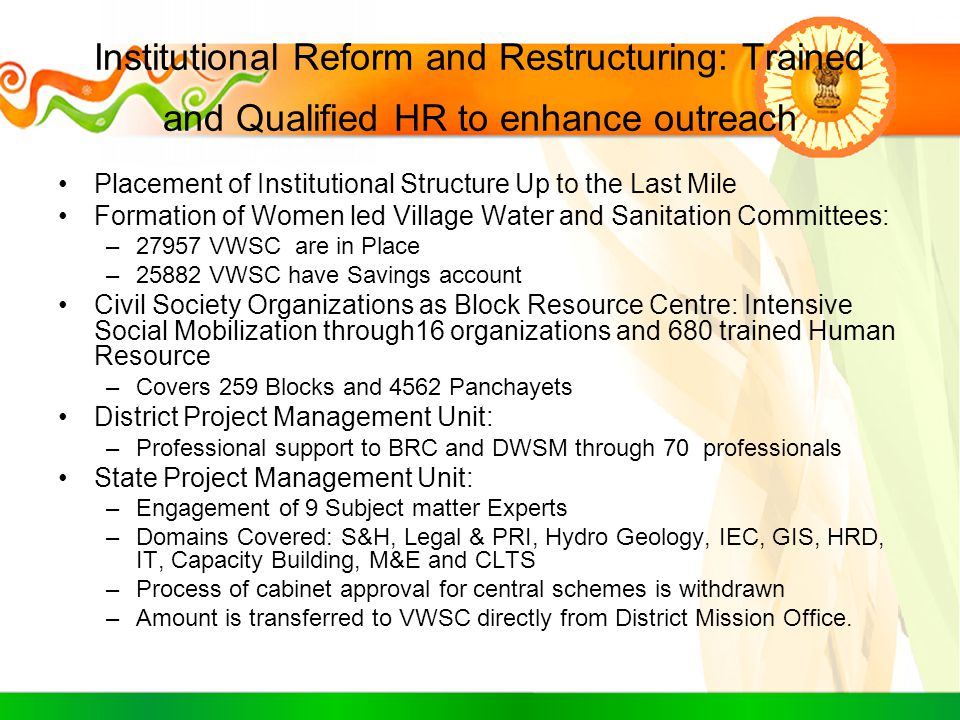 Institutional Reform and Restructuring: Trained and Qualified HR to enhance outreach