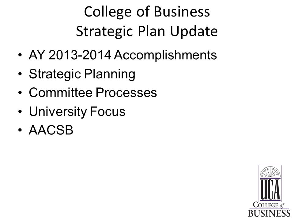 College of Business Strategic Plan Update