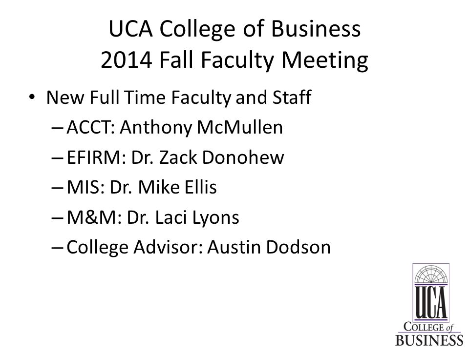 UCA College of Business 2014 Fall Faculty Meeting