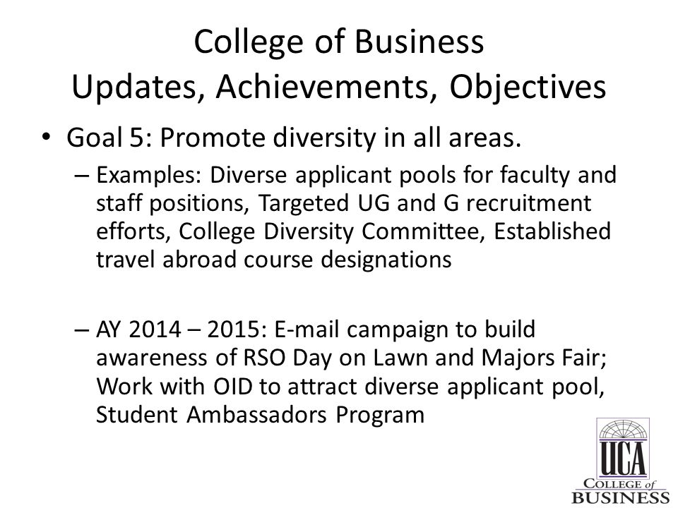 College of Business Updates, Achievements, Objectives