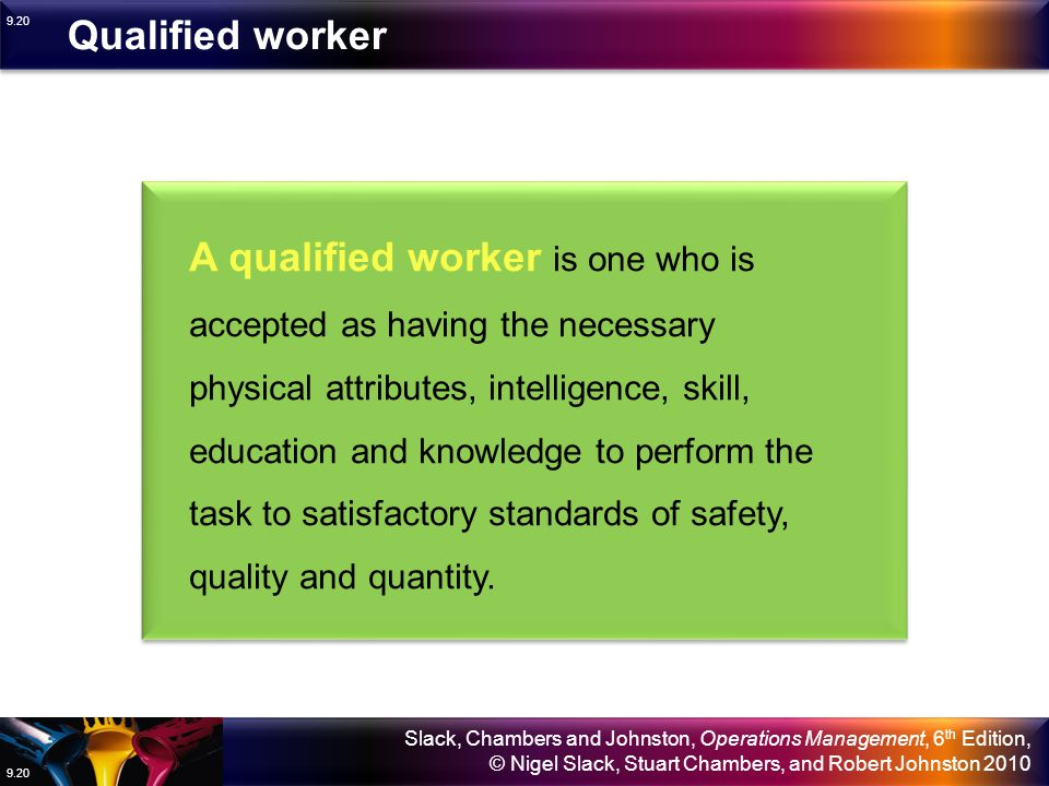 Qualified worker