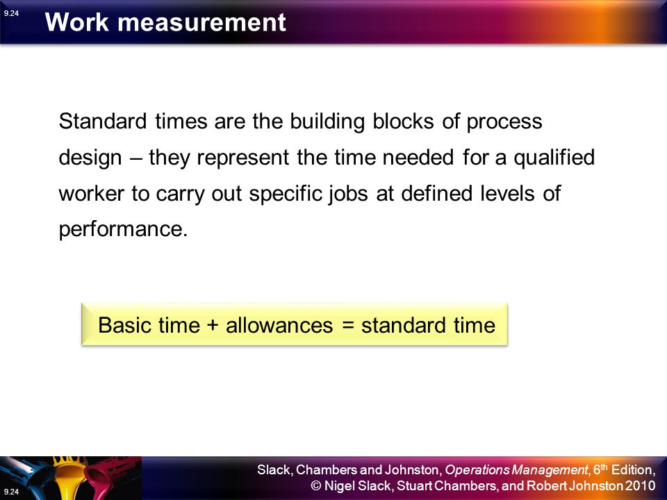 Basic time + allowances = standard time
