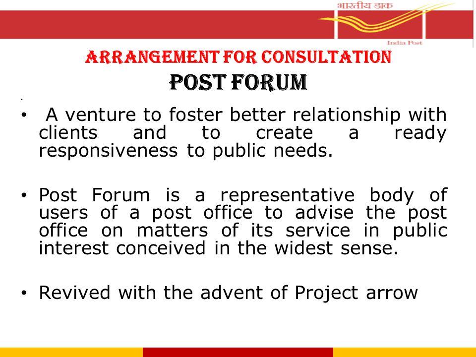 ARRANGEMENT FOR CONSULTATION POST FORUM