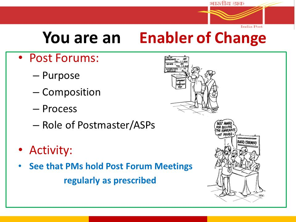 You are an Enabler of Change Post Forums: Activity: Purpose