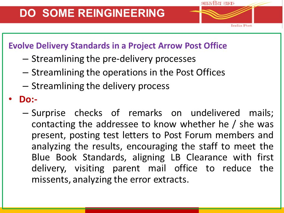 DO SOME REINGINEERING Streamlining the pre-delivery processes
