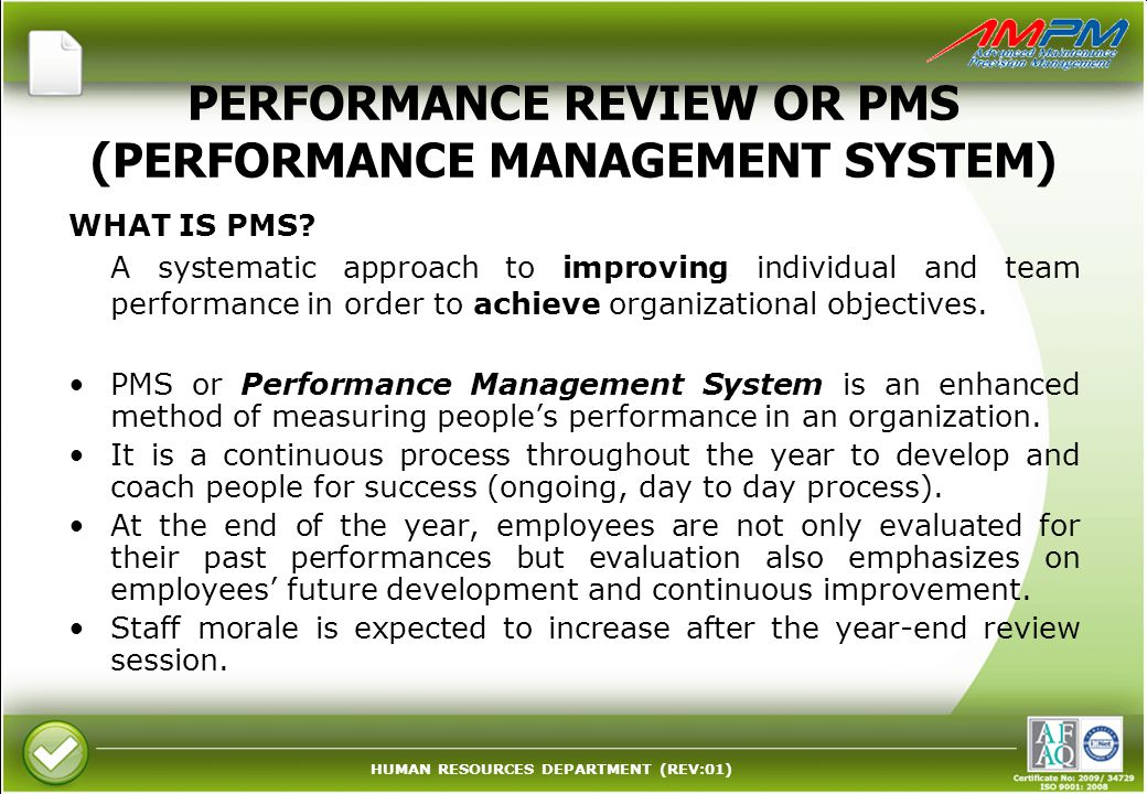 PERFORMANCE REVIEW OR PMS (PERFORMANCE MANAGEMENT SYSTEM)