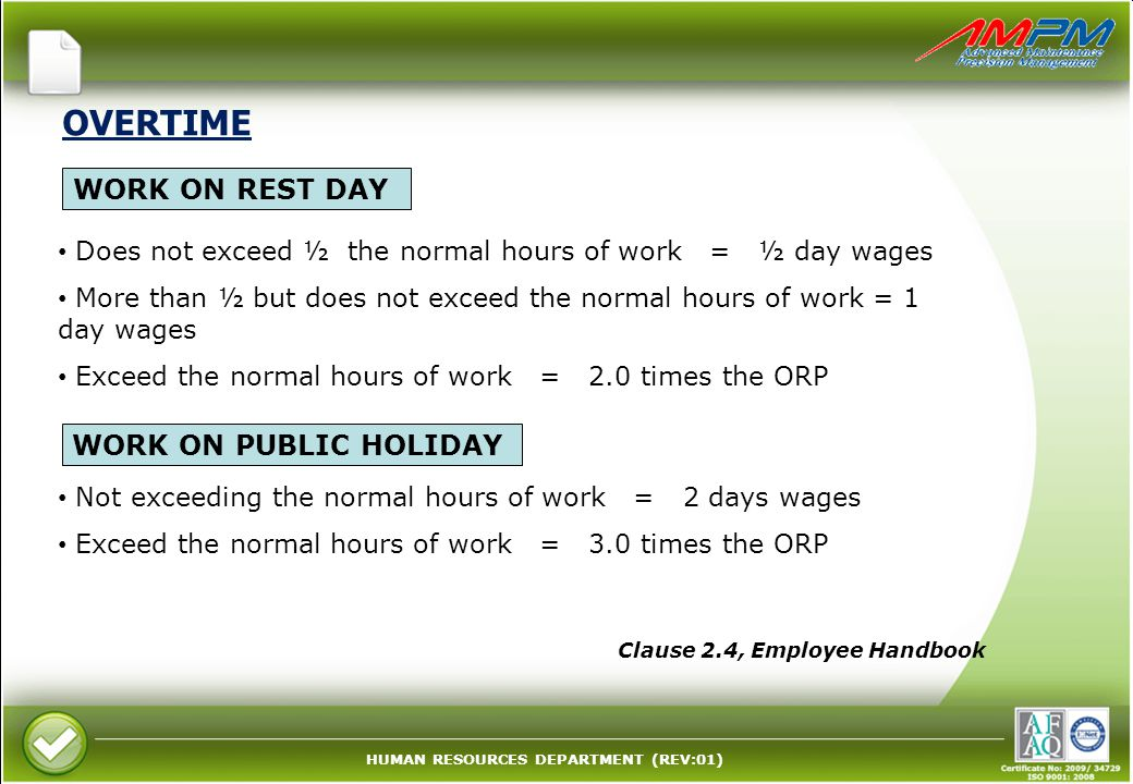 OVERTIME WORK ON REST DAY WORK ON PUBLIC HOLIDAY