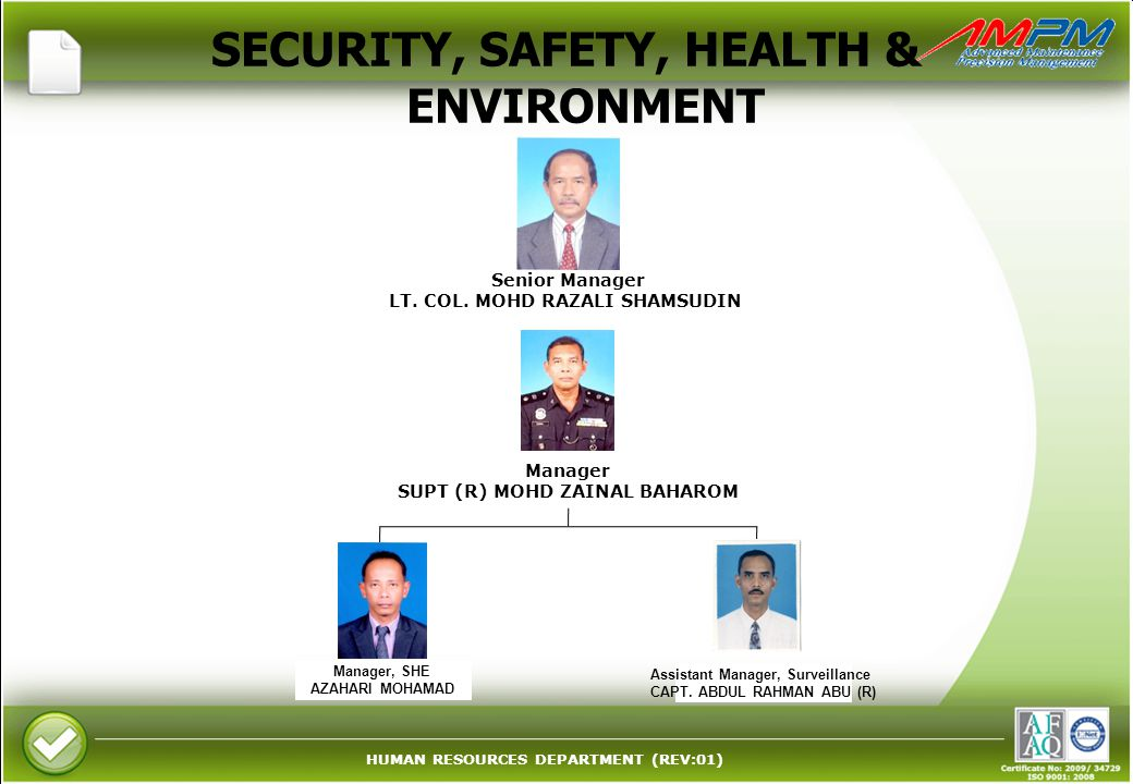 SECURITY, SAFETY, HEALTH & ENVIRONMENT