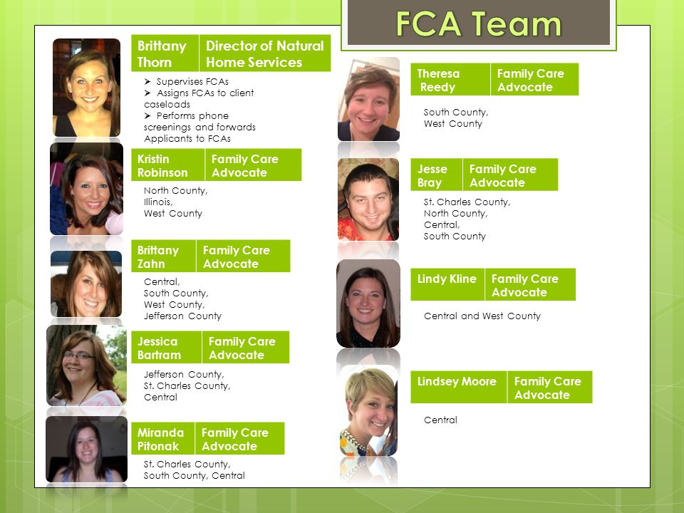 FCA Team Brittany Thorn Director of Natural Home Services Theresa