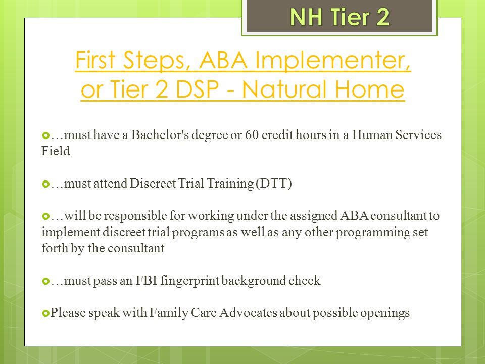 First Steps, ABA Implementer, or Tier 2 DSP - Natural Home