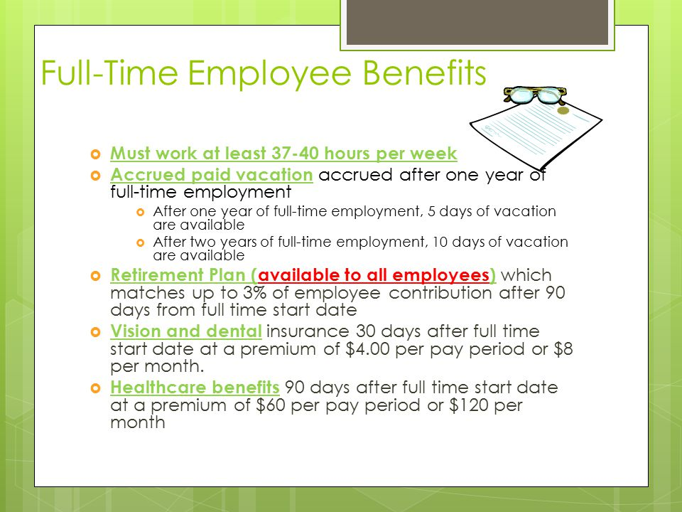 Full-Time Employee Benefits