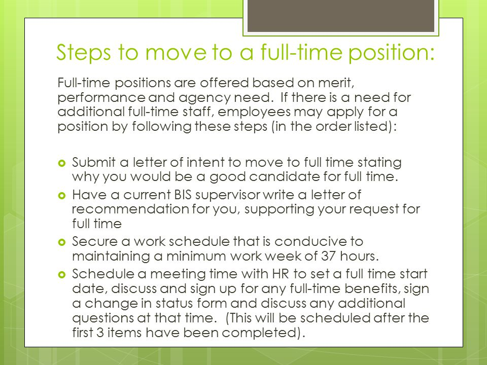 Steps to move to a full-time position: