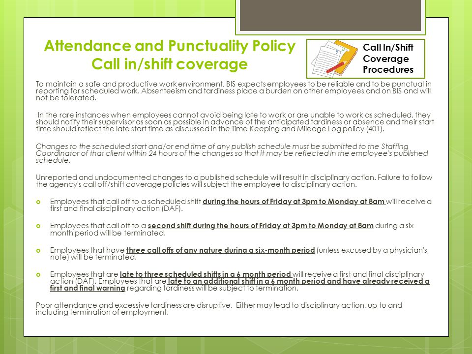 Attendance and Punctuality Policy Call in/shift coverage