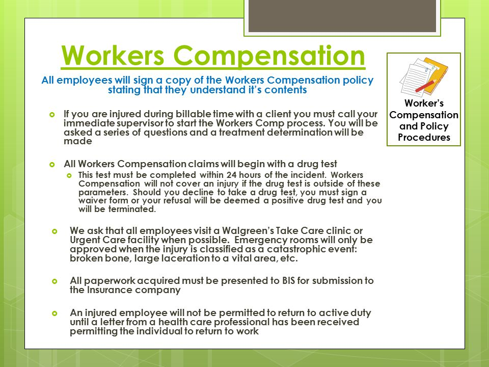 Worker's Compensation and Policy Procedures