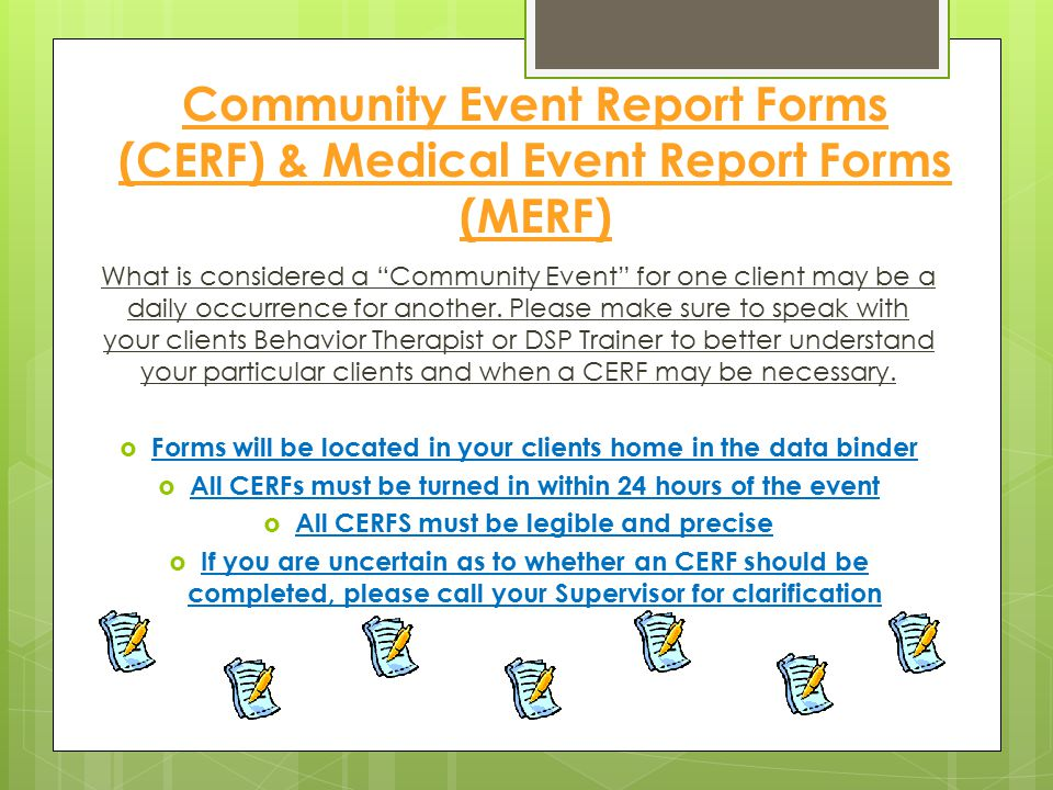 Community Event Report Forms (CERF) & Medical Event Report Forms (MERF)