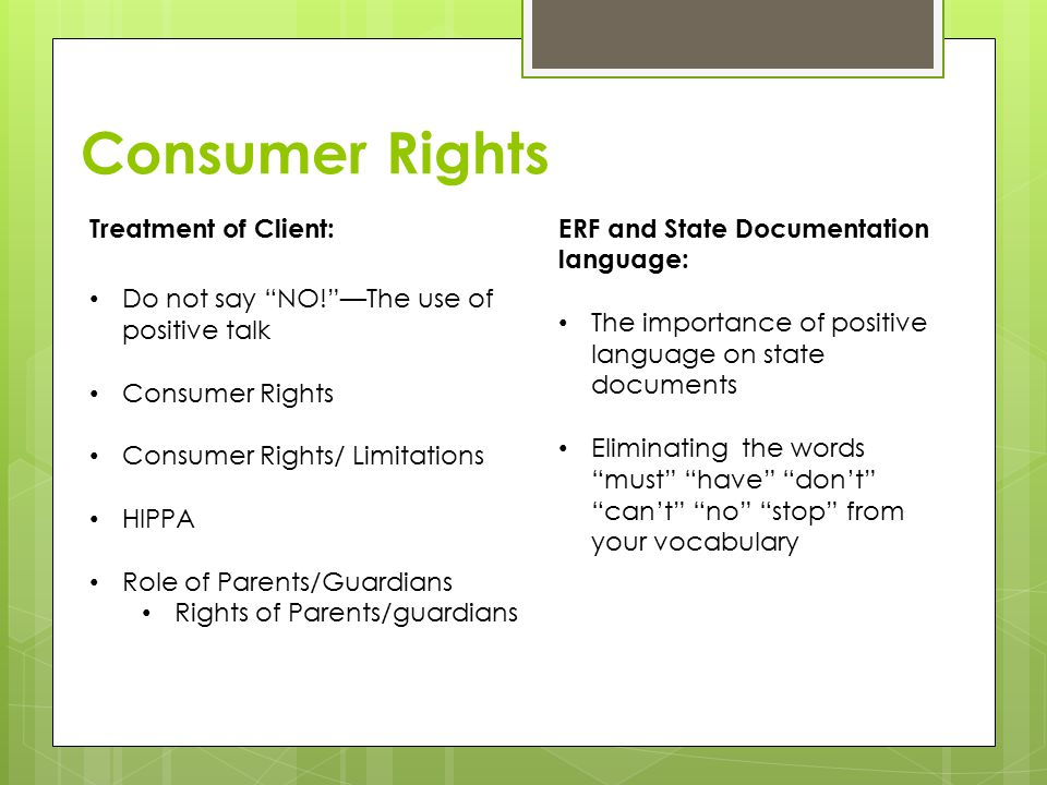 Consumer Rights Treatment of Client: