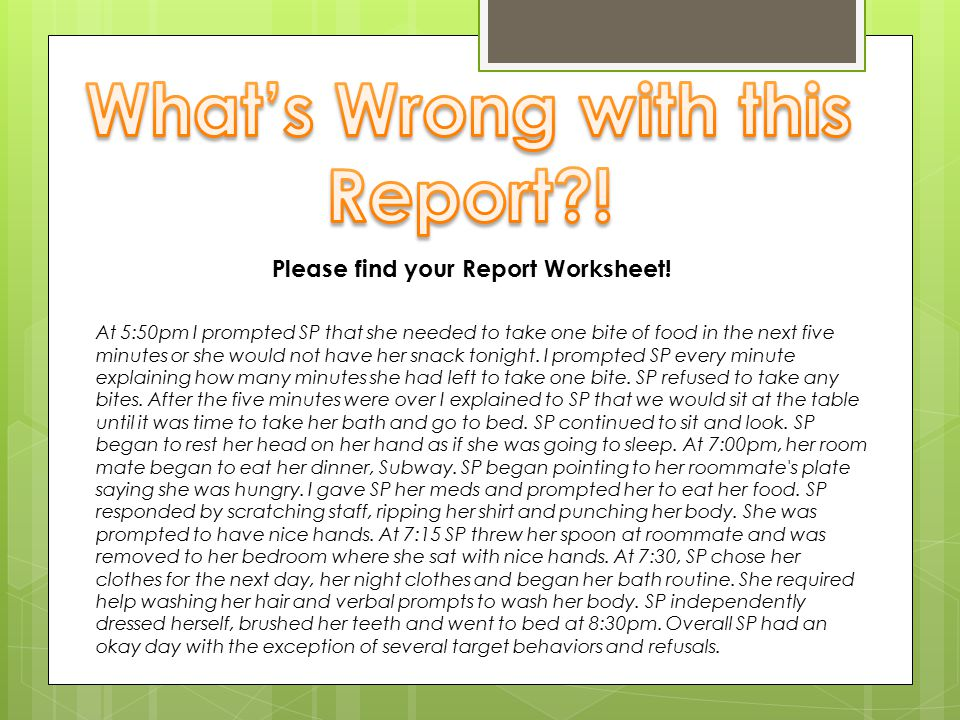 What's Wrong with this Report ! Please find your Report Worksheet!