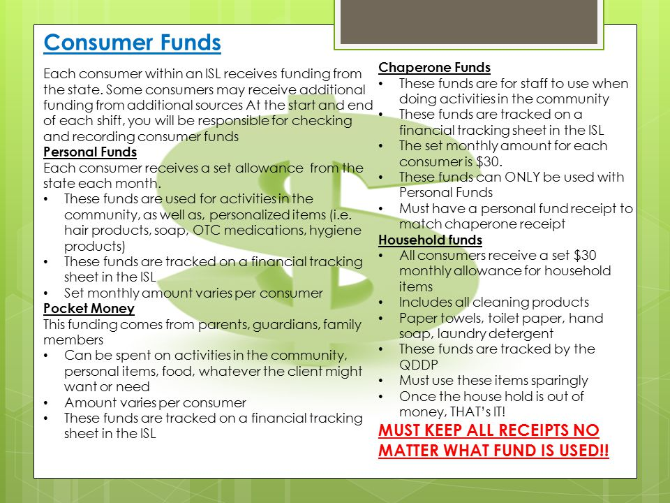 Consumer Funds MUST KEEP ALL RECEIPTS NO MATTER WHAT FUND IS USED!!
