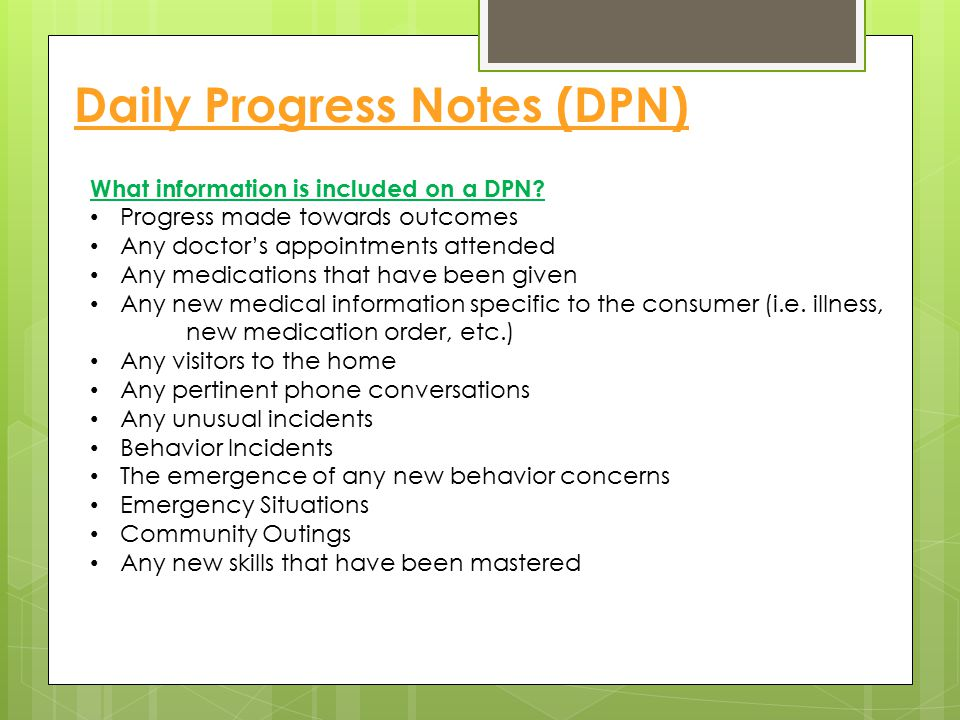 Daily Progress Notes (DPN)