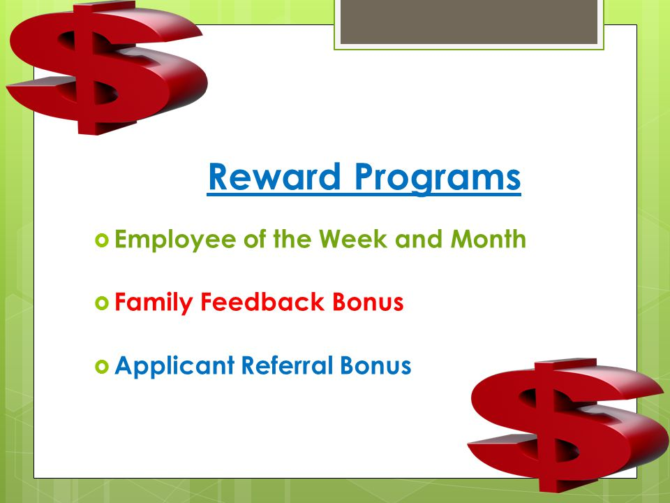 Reward Programs Employee of the Week and Month Family Feedback Bonus