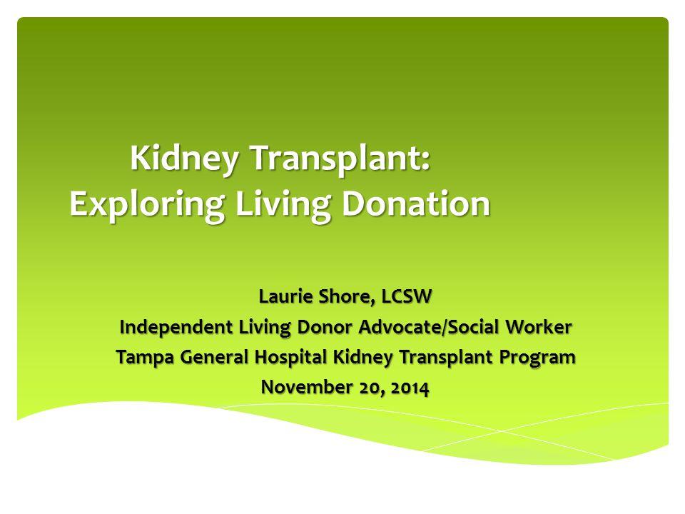 Kidney Transplant: Exploring Living Donation