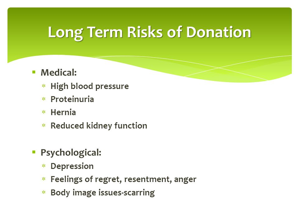 Long Term Risks of Donation