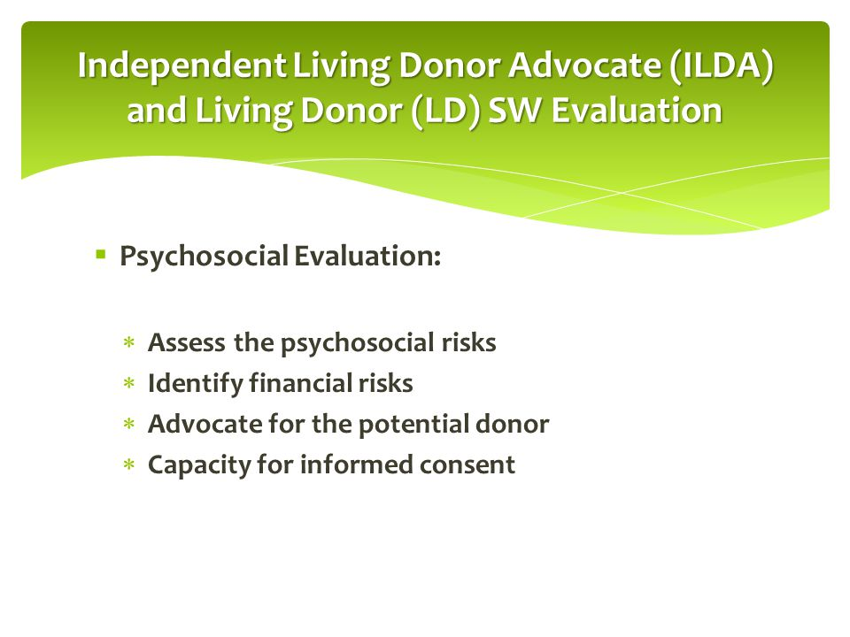 Independent Living Donor Advocate (ILDA) and Living Donor (LD) SW Evaluation